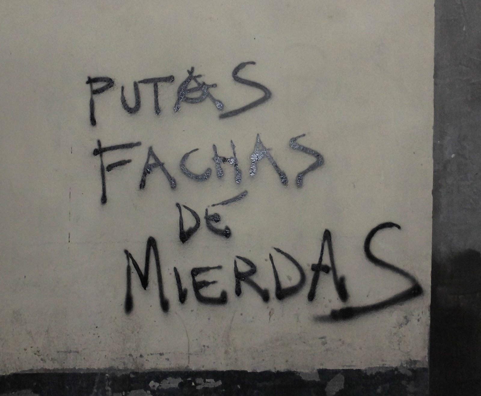 Calle Ancha: Contra los fachas